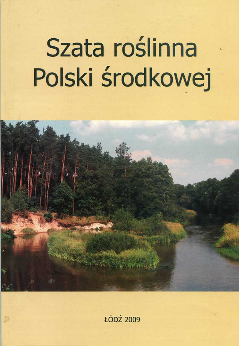 """Monografia """"Szata Roślinna Polski Środkowej"""""""